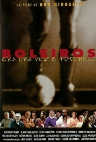 Boleiros - Era uma Vez o Futebol... - Poster / Capa / Cartaz - Oficial 1