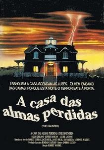 A Casa das Almas Perdidas - Poster / Capa / Cartaz - Oficial 1