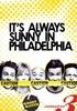 It's Always Sunny in Philadelphia (3ª Temporada)
