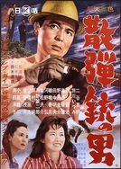 The Man with a Shotgun (Sandanjū no otoko)