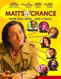 Matt's Chance - Poster / Capa / Cartaz - Oficial 1