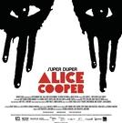 Super Duper Alice Cooper (Super Duper Alice Cooper)