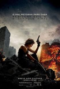 Resident Evil 6 - O Capítulo Final - Poster / Capa / Cartaz - Oficial 3