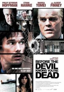 Antes que o Diabo Saiba que Você Está Morto - Poster / Capa / Cartaz - Oficial 7