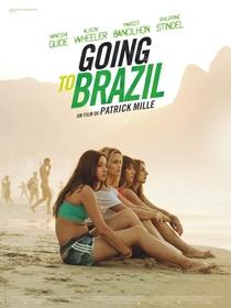 Going to Brazil - Poster / Capa / Cartaz - Oficial 1