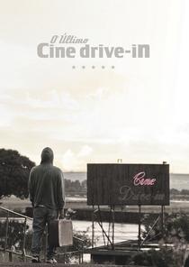 O Último Cine Drive-in - Poster / Capa / Cartaz - Oficial 2