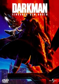 Darkman - Vingança Sem Rosto - Poster / Capa / Cartaz - Oficial 3
