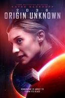 2036 Origem Desconhecida (2036 Origin Unknown)