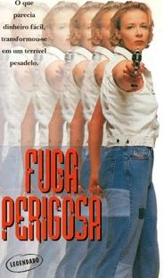 Fuga Perigosa - Poster / Capa / Cartaz - Oficial 1