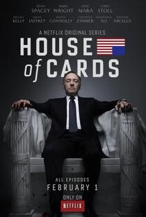 House of Cards (1ª Temporada) - Poster / Capa / Cartaz - Oficial 1