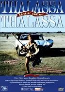 Thalassa, Thalassa! Return to the Sea (Thalassa, Thalassa)