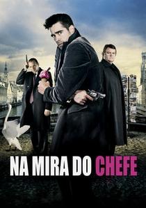 Na Mira do Chefe - Poster / Capa / Cartaz - Oficial 5