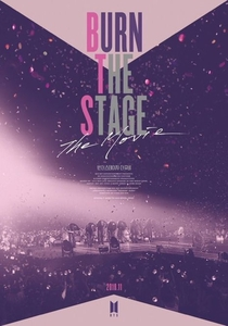 BTS - Burn The Stage: The Movie - Poster / Capa / Cartaz - Oficial 1