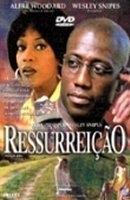 Ressurreição - Poster / Capa / Cartaz - Oficial 2