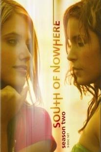 South of Nowhere (2ª Temporada) - Poster / Capa / Cartaz - Oficial 1