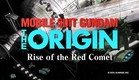 MOBILE SUIT GUNDAM THE ORIGIN Ⅵ  Rise of the Red Comet Trailer (ENG dub)