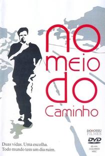 No Meio do Caminho - Poster / Capa / Cartaz - Oficial 1