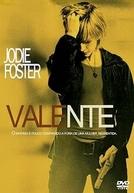 Valente (The Brave One)