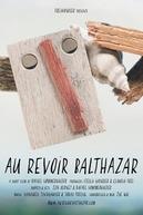 Au Revoir Baltazhar
