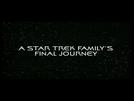 A Jornada Final de Uma Família Star Trek (A Star Trek Family's Final Journey)