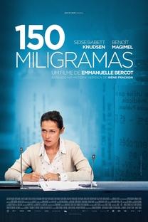 150 Miligramas - Poster / Capa / Cartaz - Oficial 1