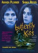 O Beijo da Borboleta (Butterfly Kiss)