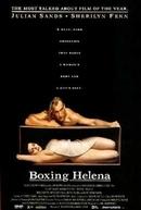 Encaixotando Helena (Boxing Helena)