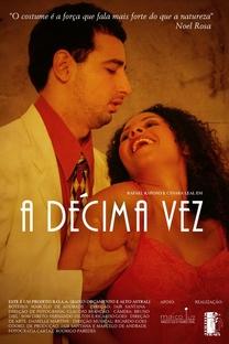 A Décima Vez - Poster / Capa / Cartaz - Oficial 1