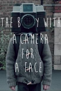 The Boy with a Camera for a Face - Poster / Capa / Cartaz - Oficial 1