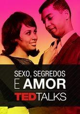 TED Talks: Sexo, Segredos e Amor - Poster / Capa / Cartaz - Oficial 1