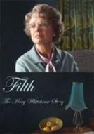Tradição em Jogo (Filth: The Mary Whitehouse Story)