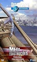Mega Construções - Discovery Channel - Poster / Capa / Cartaz - Oficial 1