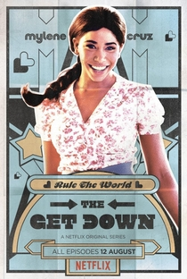 The Get Down (1ª Temporada) - Poster / Capa / Cartaz - Oficial 8