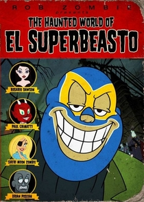 The Haunted World of El Superbeasto - Poster / Capa / Cartaz - Oficial 1