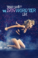 The 1989 World Tour Live