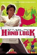 A Mão de Ferro de Shaolin (Shi zi mo hou shou)