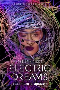 Philip K. Dick's Electric Dreams (1ª Temporada) - Poster / Capa / Cartaz - Oficial 1