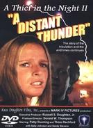 A Grande Tormenta (A Distant Thunder)