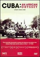Cuba: Uma Odisseia Africana (Cuba, une Odyssée Africaine)