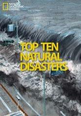 Os 10 Maiores Desastres Naturais - Poster / Capa / Cartaz - Oficial 2