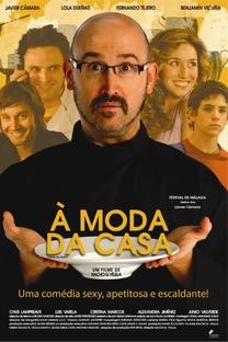 À Moda da Casa - Poster / Capa / Cartaz - Oficial 1