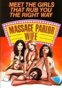 Massage Parlor Wife - Poster / Capa / Cartaz - Oficial 1