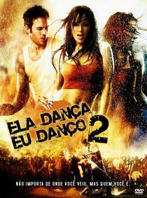 Ela Dança, Eu Danço 2 - Poster / Capa / Cartaz - Oficial 2
