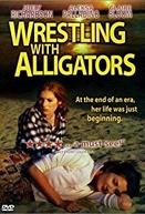 Wrestling with Alligators (Wrestling with Alligators)