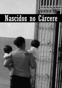Nascidos no Cárcere - Poster / Capa / Cartaz - Oficial 1