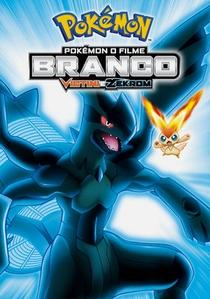 Pokémon o Filme: Branco - Victini e Zekrom - Poster / Capa / Cartaz - Oficial 1