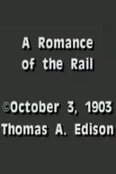 A Romance of the Rail (A Romance of the Rail)