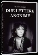 Due Lettere Anonime  (Due lettere anonime )