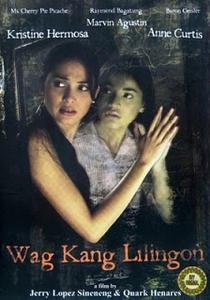 'Wag kang lilingon  - Poster / Capa / Cartaz - Oficial 1