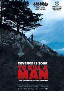 Matar a um Homem - Poster / Capa / Cartaz - Oficial 1